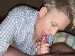 hot milf blow job and cum in mouth