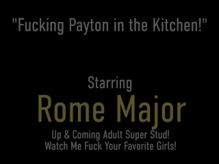 Cute Beauty Payton SinClaire Spreads Her Sweet Legs For Big Dick Rome Major